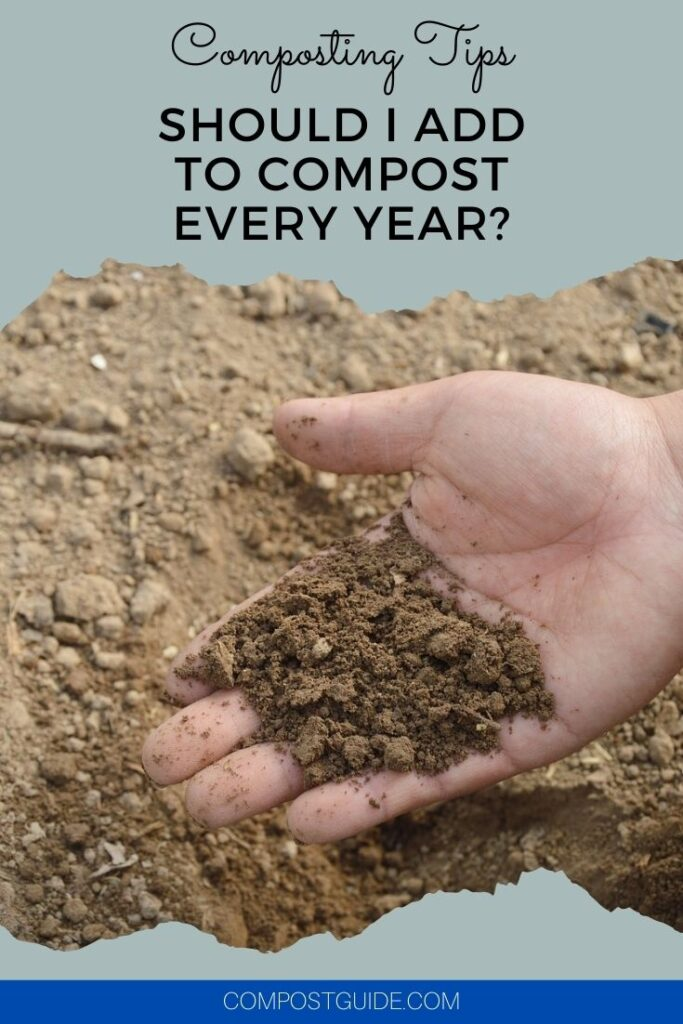 garden soil in hand with text overlay composting tips should I add to compost every year